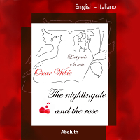 The nightingale and the rose - Bilingue